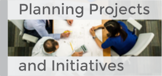 Planning Projects and Inititives